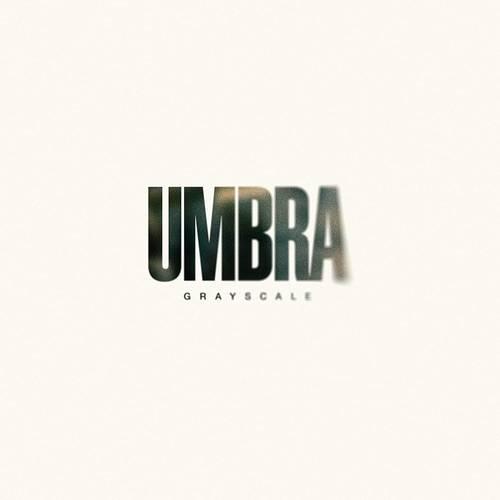 Grayscale - Umbra