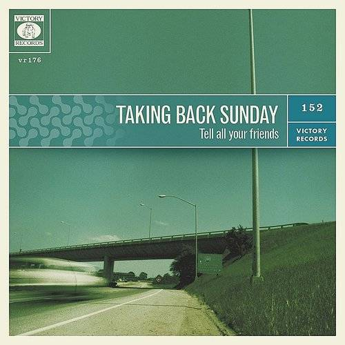 Taking Back Sunday - Tell All Your Friends [Indie Exclusive