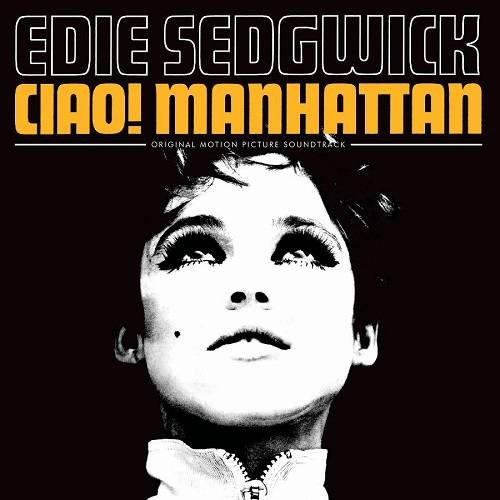 Ciao! Manhattan Original Motion Picture Soundtrack