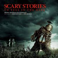 Marco Beltrami - Scary Stories To Tell In The Dark [Deluxe Soundtrack]