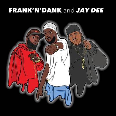 Frank N Dank & Jay Dee - The Jay Dee Tapes