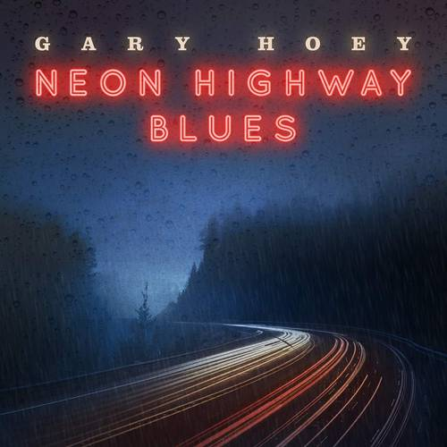 Neon Highway Blues [LP]