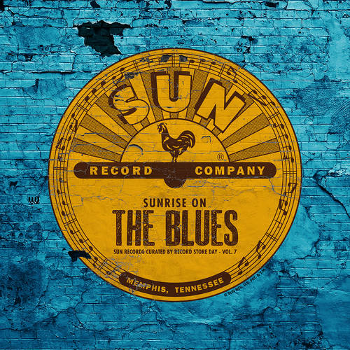 Sunrise On The Blues: Sun Records Curated Vol. 7 [RSD Drops Aug 2020]