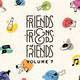 Friends & Friends Of Friends Vol.7 [Limited Edition]