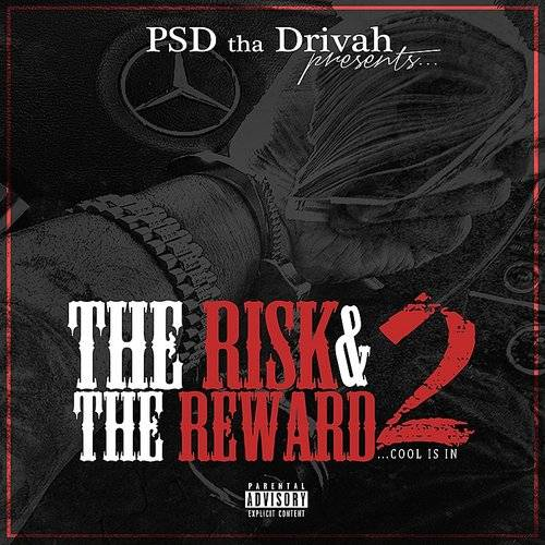 The Risk & The Reward 2 (Cool Is In)