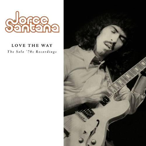Love The Way: The Solo '70s Recordings