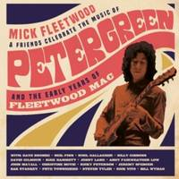 Mick Fleetwood & Friends - Celebrate the Music of Peter Green and the Early Years of Fleetwood Mac [Limited Edition 4LP]