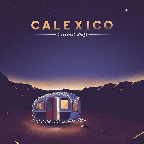 Calexico - Seasonal Shift [Indie Exclusive Limited Edition Summer Sky Wave LP]