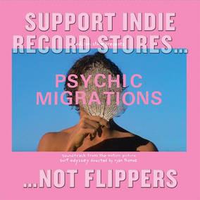 Psychic Migrations Original Soundtrack