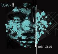 Low-Fi - Mindset