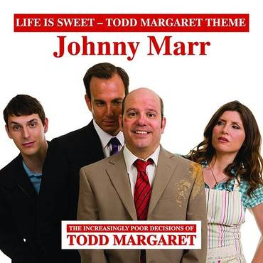 Life Is Sweet (Todd Margaret Theme) - Single