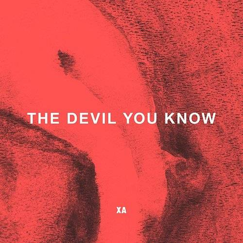 The Devil You Know - Single