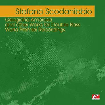 Scodanibbio: Geografia Amorosa & Other Works For D