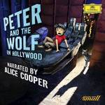 Alice Cooper, Sergei Prokofiev, Alexander Shelley & Bundesjugendorchester - Peter And The Wolf In Hollywood