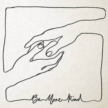 Be More Kind [Import]