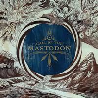 Mastodon - Call of the Mastodon [Butterfly LP]