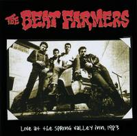 Beat Farmers - Beat Farmers Live At The Spring Valley Inn, 1983 [RSD BF 2020]