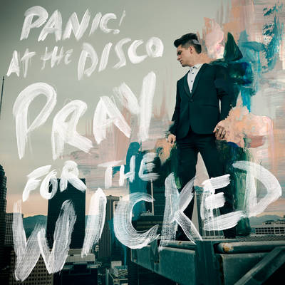 Panic! At The Disco - Pray For The Wicked [LP]