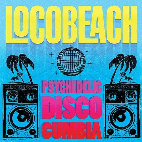 Psychedelic Disco Cumbia