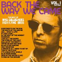 Noel Gallagher's High Flying Birds - Back The Way We Came: Vol. 1 (2011-2021) [Deluxe 3CD]