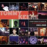 Tommy Keene - Tommy Keene You Hear Me: Retrospective 1983-09
