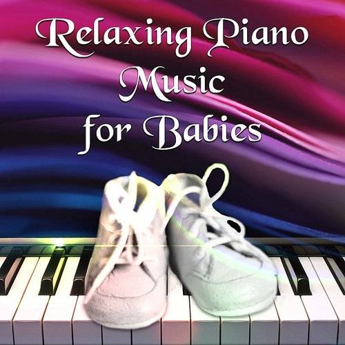Soothing Music Collection - Relaxing Piano Music For Babies