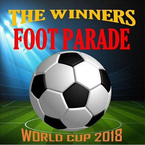 Foot Parade (World Cup 2018)