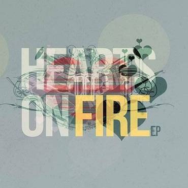 Hearts On Fire Ep