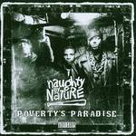 Naughty By Nature - Poverty's Paradise (Ltd) (Rex) (Aniv)
