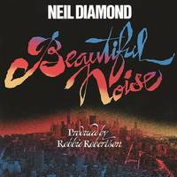 Neil Diamond - Beautiful Noise [Limited Edition LP]