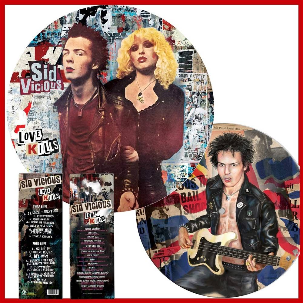 Sid Vicious - Love Kills [Limited Edition Picture Disc LP]