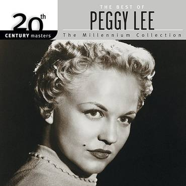 20th Century Masters - The Millennium Collection: The Best Of Peggy Lee