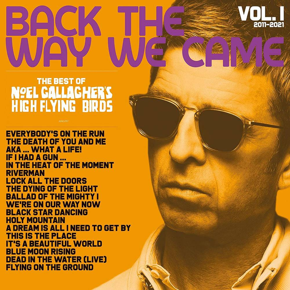 Noel Gallagher's High Flying Birds - Back The Way We Came: Vol. 1 (2011-2021) [2LP]