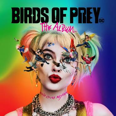 Birds Of Prey: The Album [Clean]