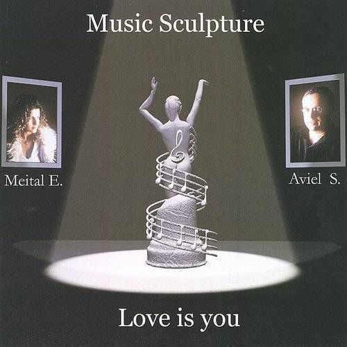 Music Sculpture: Love Is You
