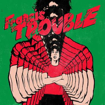 Francis Trouble [LP]