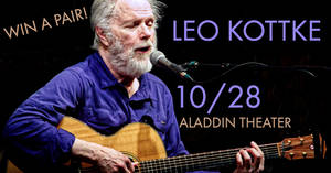 Leo Kottke at the Aladdin Theater 10/28!