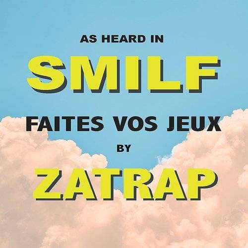 Faites Vos Jeux (As Heard In Smilf)