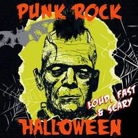 Various Artists - Punk Rock Halloween: Loud Fast & Scary