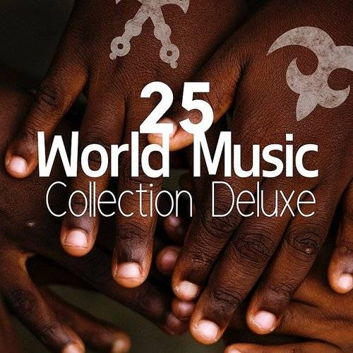 Stress Reduction Company - 25 World Music Collection Deluxe: African
