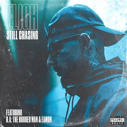 Still Chasing (Feat. R.A. The Rugged Man & Eamon)