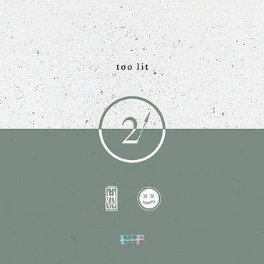 Too Lit - Single