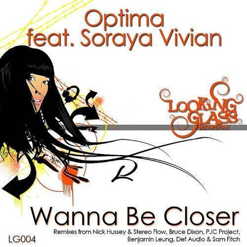 Wanna Be Closer (Feat. Soraya Vivian) (4-Track Maxi-Single)