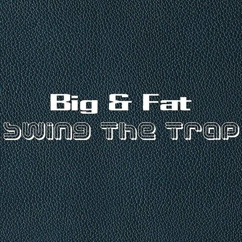 Swing The Trap