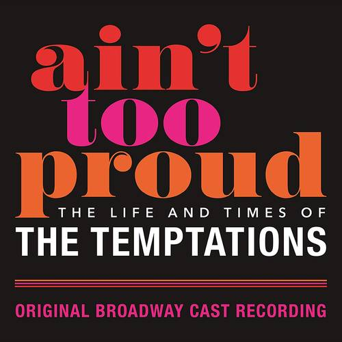 Ain't Too Proud: The Life And Times Of The Temptations [2 LP]