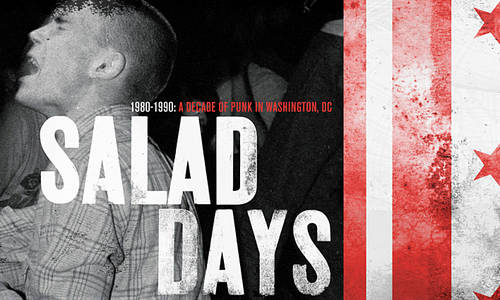 Salad Days: A Decade Of Punk In Washington, DC (1980-90) [Movie]
