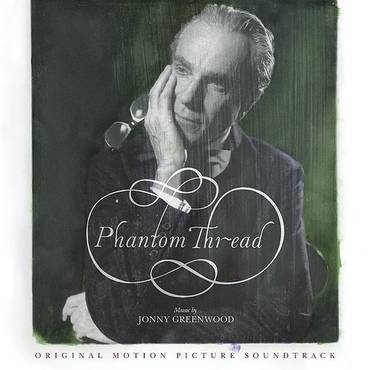 Phantom Thread [Soundtrack]