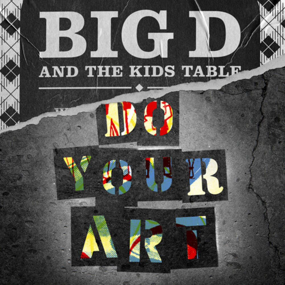 Big D & The Kids Table - Do Your Art [Yellow 2LP]
