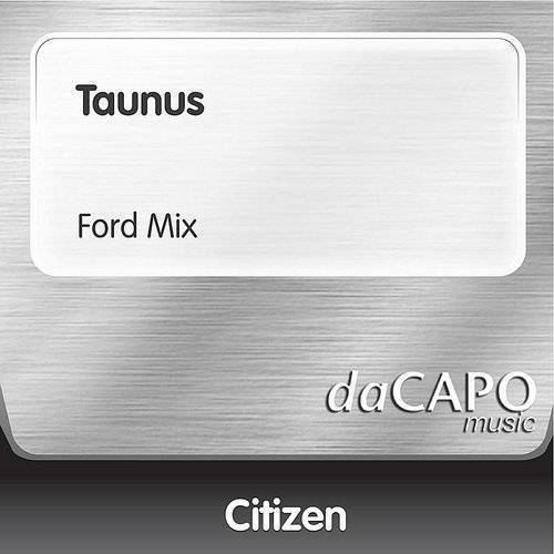 Taunus (Ford Mix) - Single