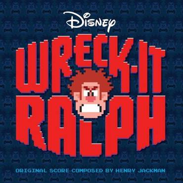 Wreck-It Ralph [Soundtrack]